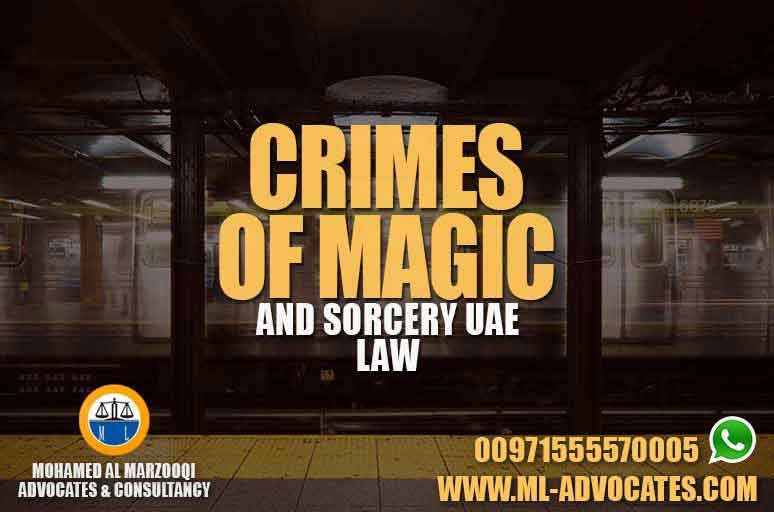 Crimes of Magic and Sorcery Right Legal Treatment New UAE Law