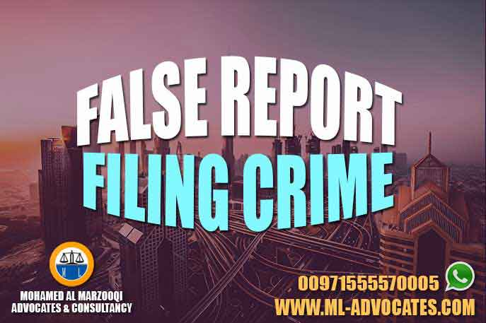 False Report Filing Crime Attorney Mohamed Al Marzooqi Lawyer Dubai Abu Dhabi