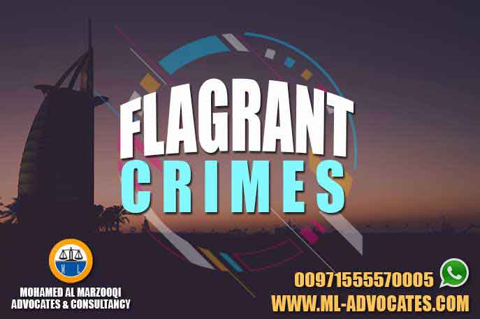 Flagrant Crimes – Mohamed Al Marzooqi Advocates & Consultancy