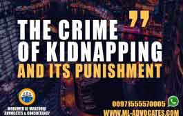 The Crime of Kidnapping and Its Punishment According to UAE Penal Code