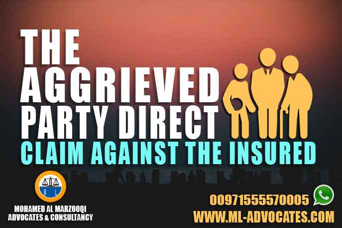 The Aggrieved Party Direct Claim Against The Insured According to the Emirati Civil Law and As Amended