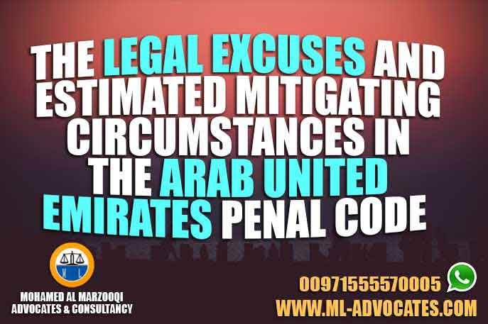 legal excuses estimated mitigating circumstances Arab united emirates penal code