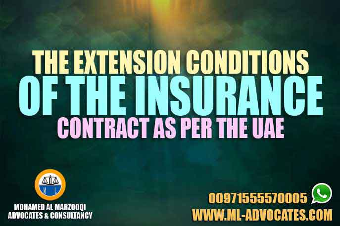 The extension conditions of the insurance contract as per the UAE