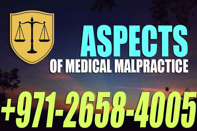 Aspects of Medical Malpractice – Harm – injury – death to a patient