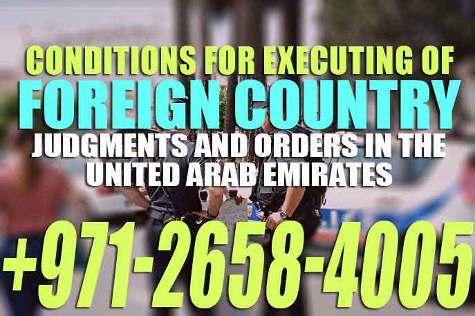 Conditions for Executing of Foreign Country Judgments