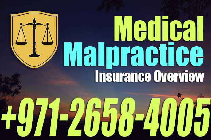Medical Malpractice Insurance Overview