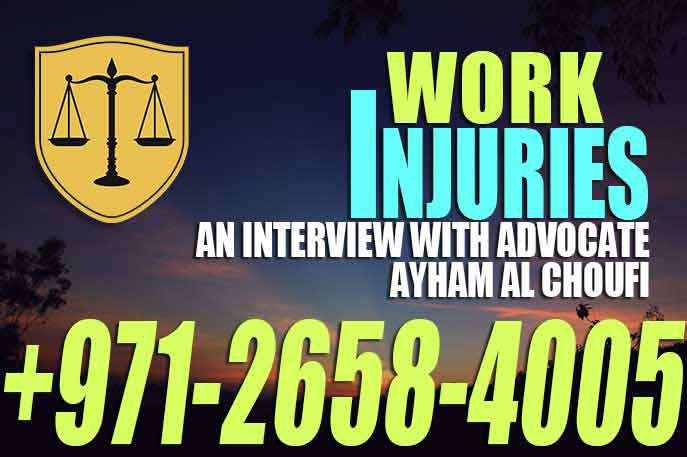 Work Injuries An Interview with advocate Ayham Al Choufi