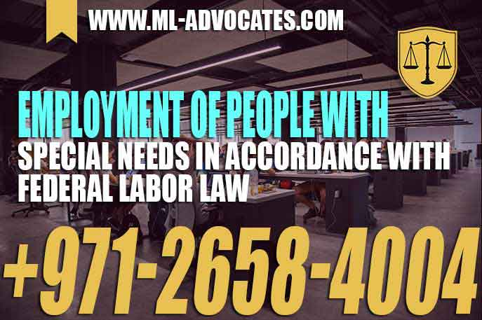 Employment of people with special needs In accordance with Federal Labor Law