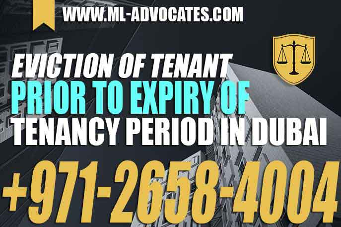Eviction of tenant prior to expiry of tenancy period
