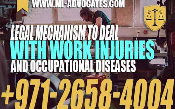 Legal Mechanism To Deal With Work Injuries and Occupational diseases