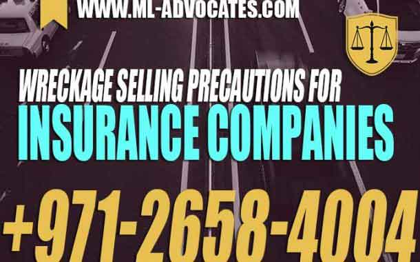 Wreckage selling precautions for Insurance Companies