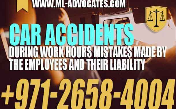 Car accidents during work hours Mistakes made by the employees and their liability