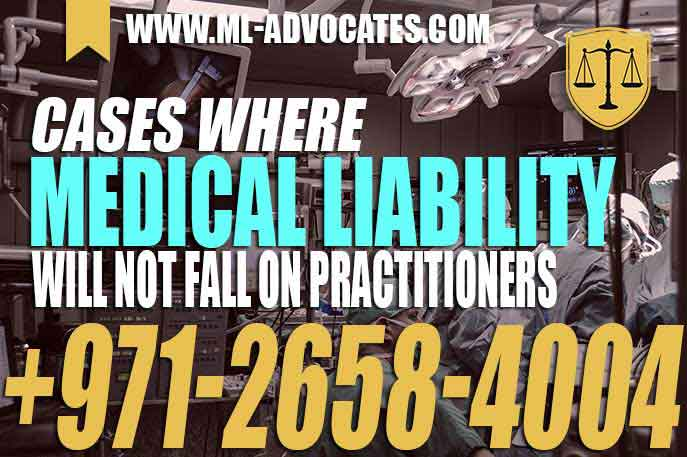 Cases where medical liability will not fall on practitioners