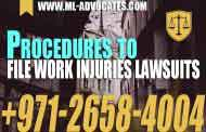 Procedures to file work injuries lawsuits - UAE Law