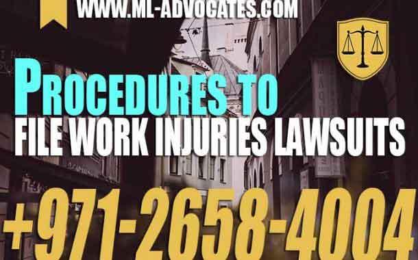 Procedures to file work injuries lawsuits - UAE Law