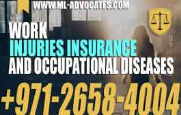Work injuries insurance and occupational diseases - UAE Law