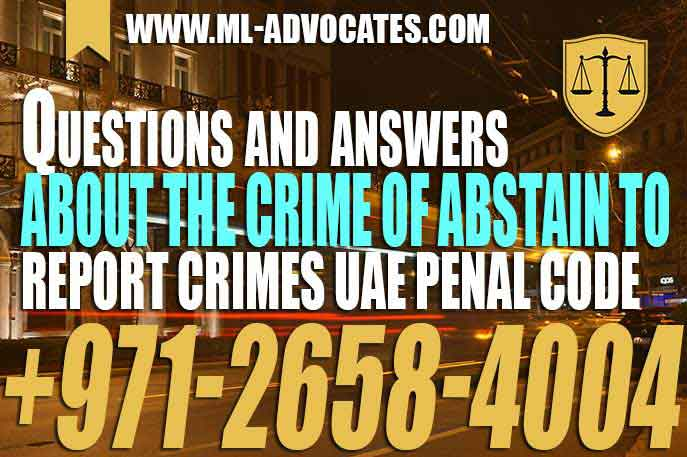 Crime Of Abstain to Report Crimes