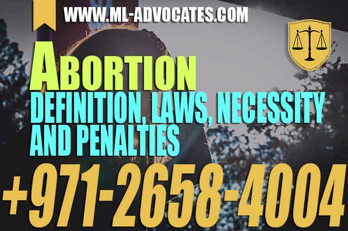 Abortion – Definition – laws – necessity and penalties – UAE medical liability law