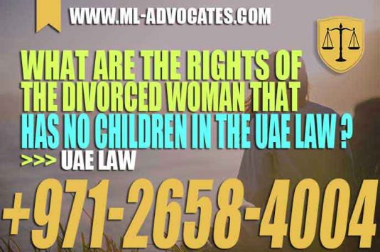 What are the rights of the divorced woman that has no children in the UAE law?