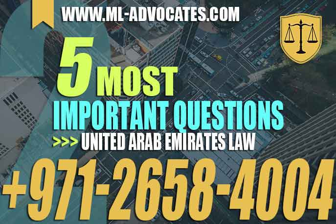 The 5 Most Important Questions in United Arab Emirates Law – 2
