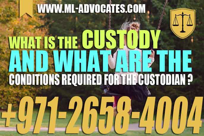 What is the custody and what are the conditions required for the custodian