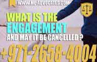 What is the engagement and may it be cancelled - UAE Law