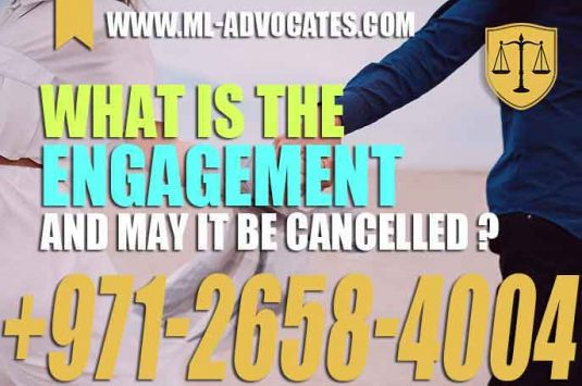 What is the engagement and may it be cancelled – UAE Law