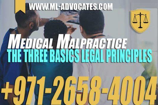 Medical Malpractice – The three basics legal principles – UAE Medical Liability Law
