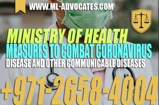 Ministry of Health and the Health Authority Measures to Combat Coronavirus Disease and Other Communicable Diseases