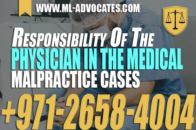 Responsibility of the Physician in the Medical Malpractice cases – The Legal Perspective In UAE