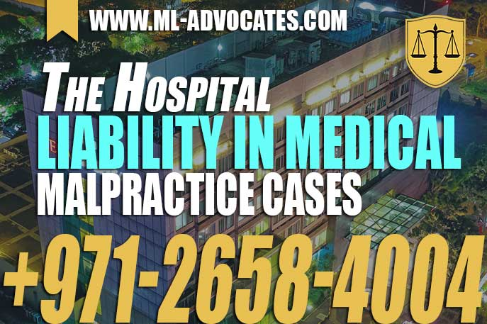 The Hospital Liability in Medical Malpractice Cases