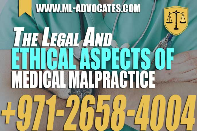 The Legal And Ethical Aspects Of Medical Malpractice