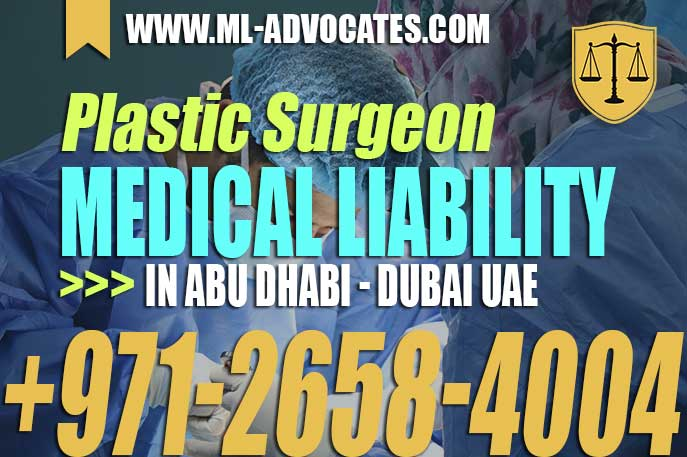 Plastic Surgeon Medical Liability in Abu Dhabi – Dubai UAE