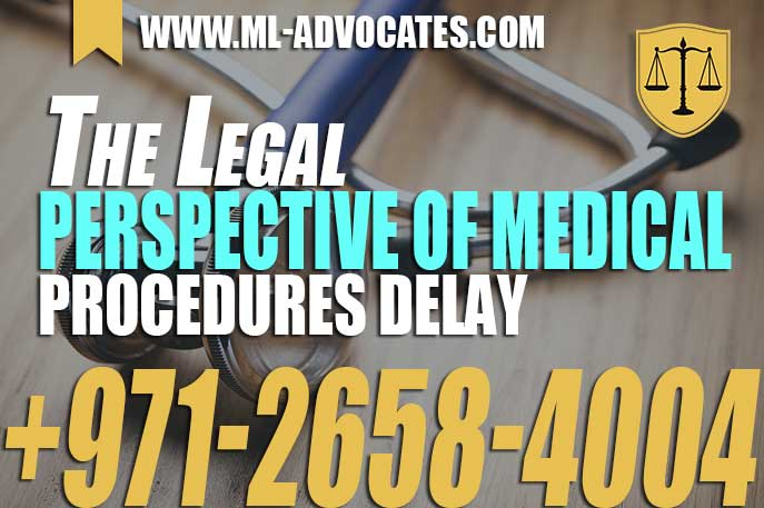 Legal Perspective Of Medical Procedures Delay In UAE