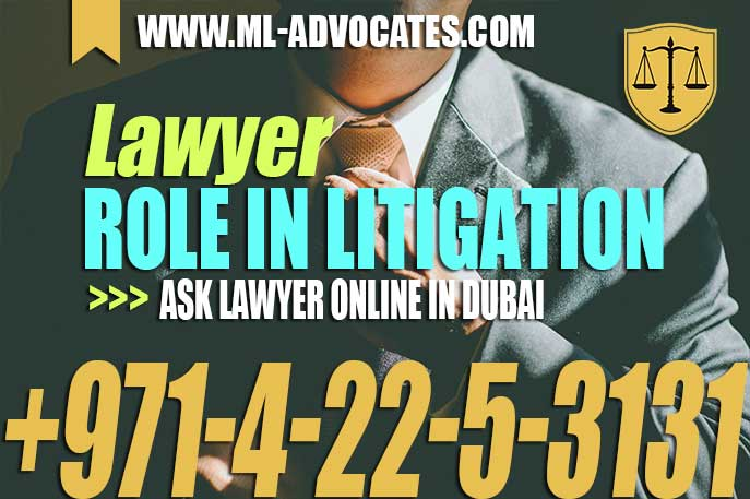 Lawyer Role In Litigation – Ask Lawyer Online In Abu Dhabi – Dubai UAE
